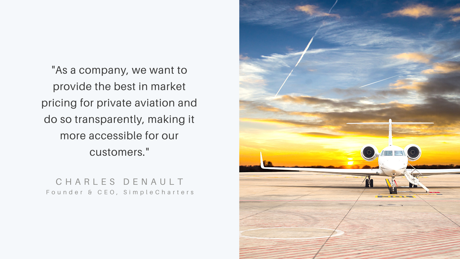 Our mission is to bring transparency to the private aviation market.