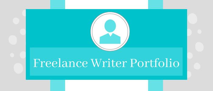 How to Build a Freelance Writer Portfolio
