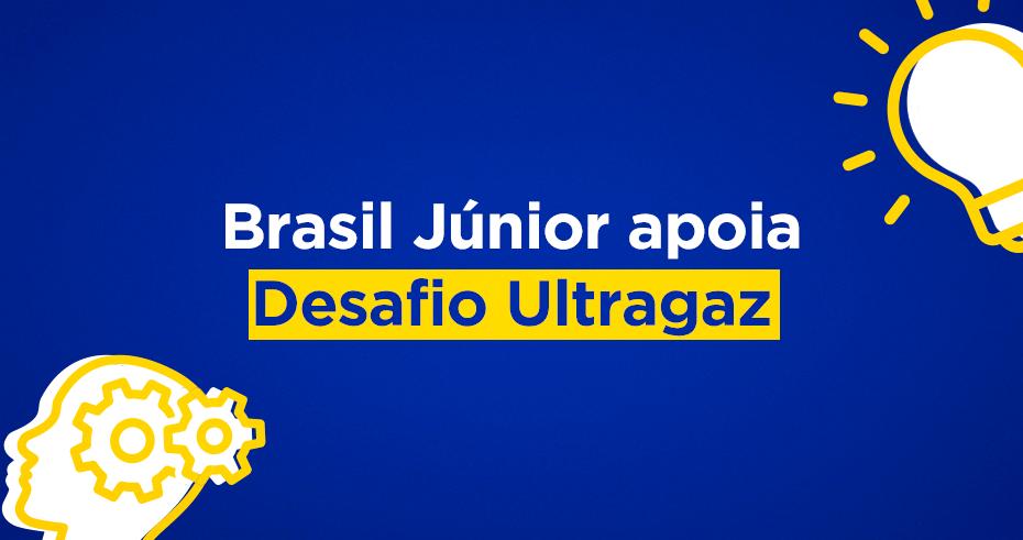 Brasil Júnior apoia Desafio Ultragaz em tempos de coronavírus