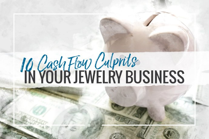 Learn about the top 10 cash flow culprits for jewelry businesses from Mariel Diaz and her recommendations on how to improve your business to avoid them.