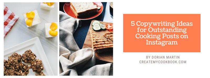 5 Copywriting Ideas for Outstanding Cooking Posts header.png