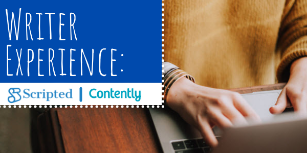 Writer Experience: Contently vs. Scripted