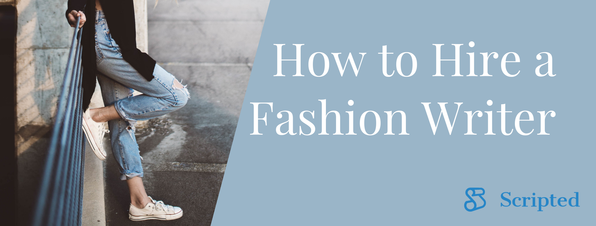 Hiring a Fashion Writer: The Step-By-Step Guide