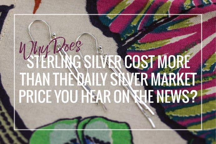 Understand why the price of sterling silver wire, sheet and metals is not the same as the silver market price per ounce you hear on the news.