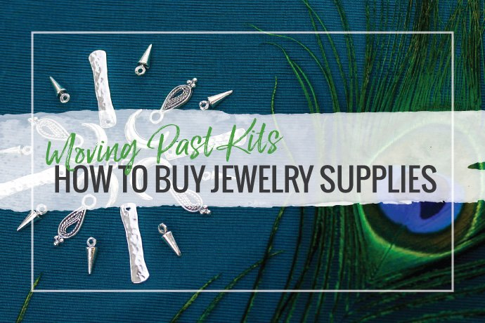 Ready to venture out of class and on your own? Here are some tips for buying jewelry supplies.