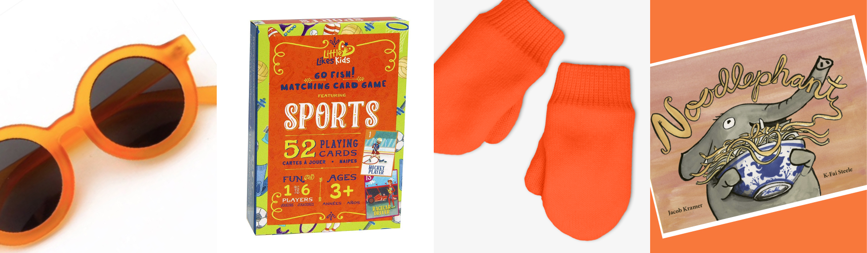 orange round sunglasses, sports go fish card game, orange mittens, noodlephant book