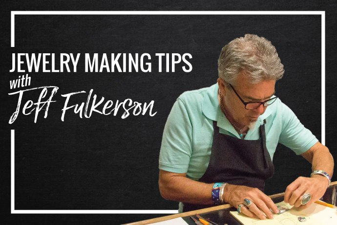 Jewelry artist Jeff Fulkerson shares his top tips for designing beautiful jewelry and focusing on craftsmanship in your metalsmithing.