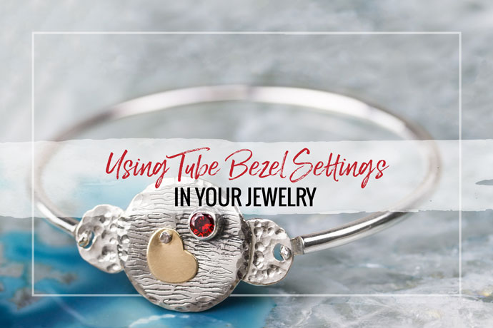Tube bezels are a beautiful and simple way to add faceted stones to your jewelry designs. Learn more about them and find some inspiration.