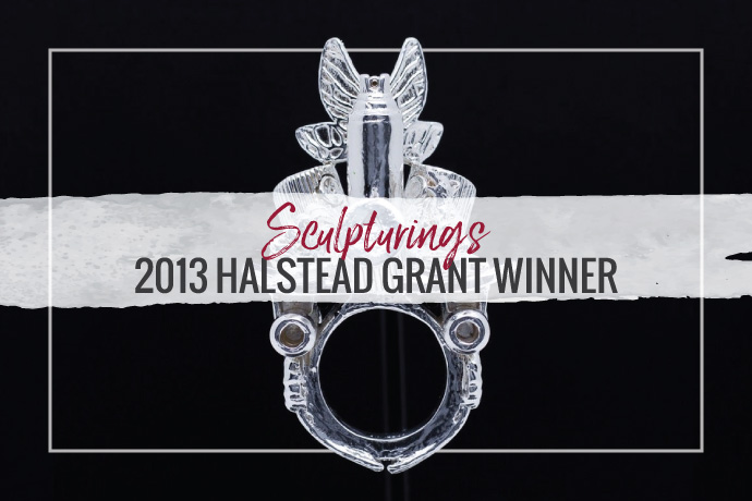 Sculpturings has won the 2013 Halstead Grant. Her designs are not only beautiful, but depict social issues in a unique and wearable way.