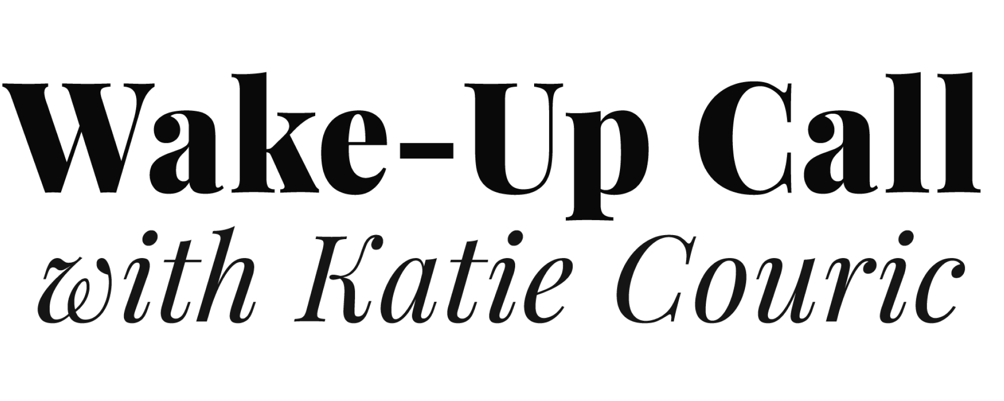 Wake-Up Call with Katie Couric