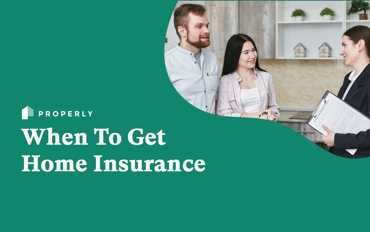 When To Get Home Insurance