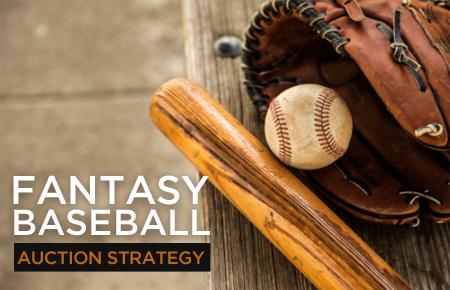 Fantasy Baseball Auction Strategy