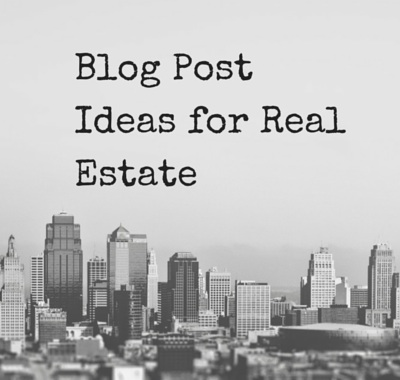 10 Topics Realtors Should Talk About in Blog Posts