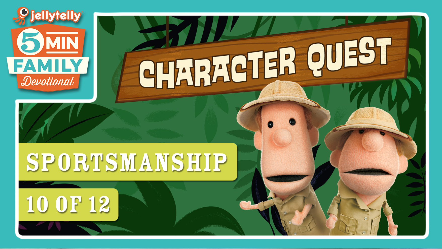 Sportsmanship - Character Quest 5 Minute Family Devotional