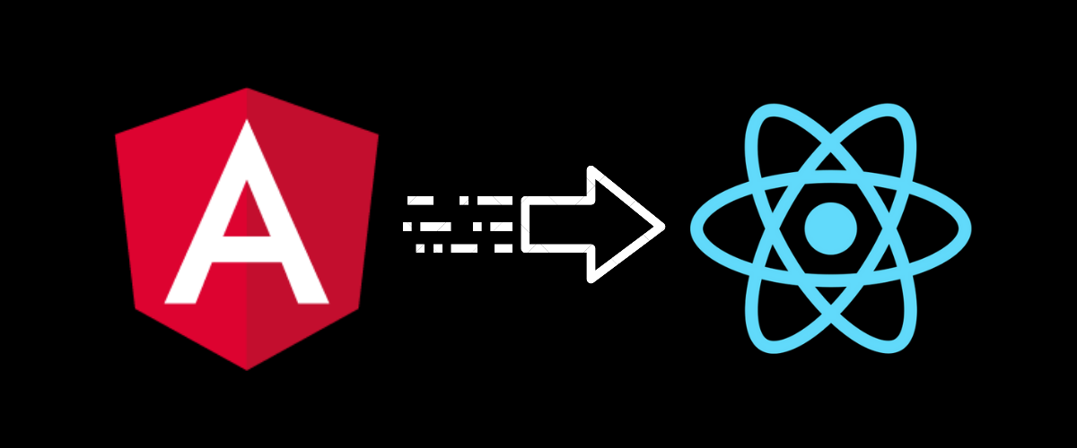 Migrating From AngularJS To React - Complete Experience