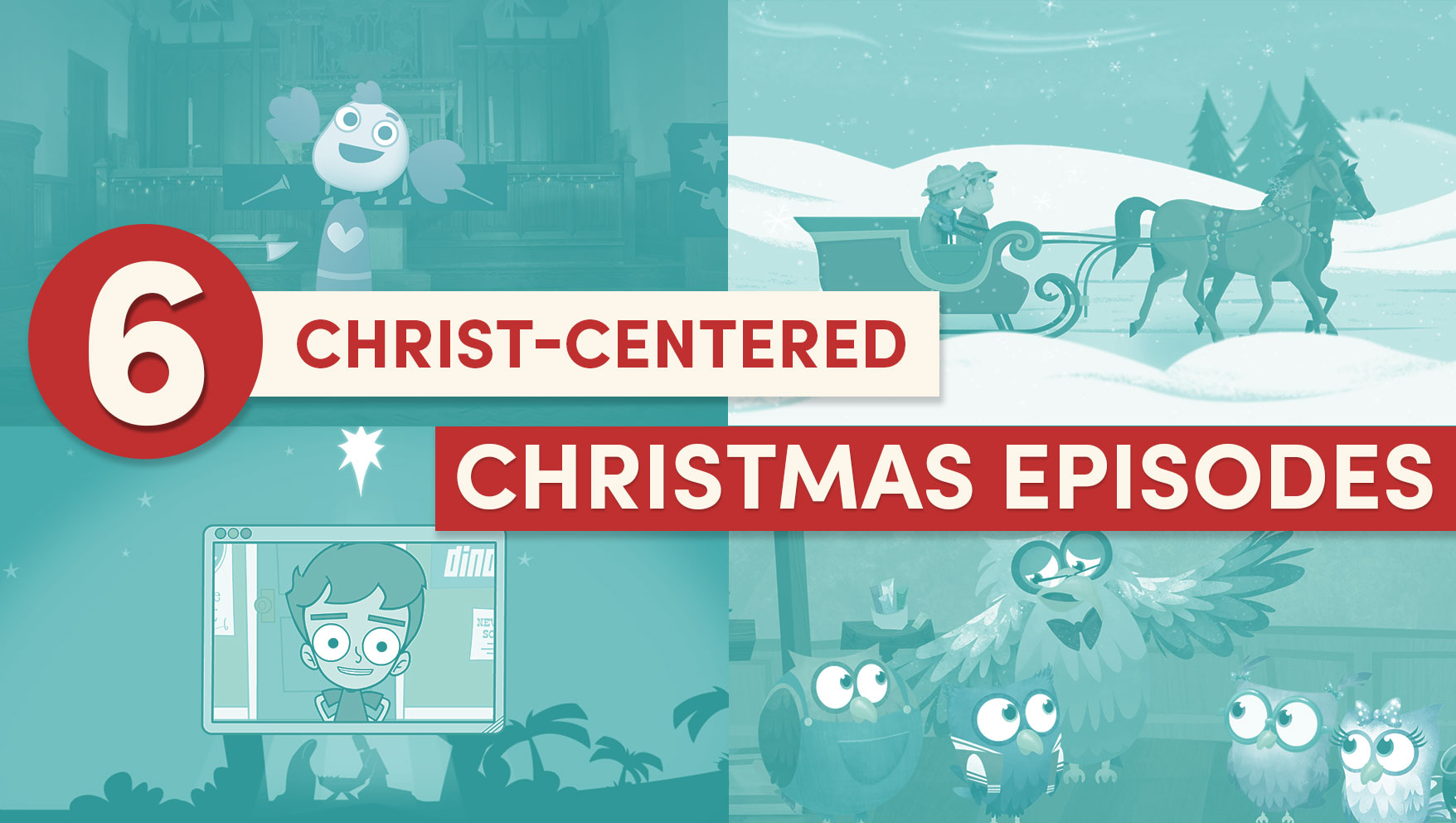 6 Christ-Centered Christmas Episodes | Jellytelly Parents