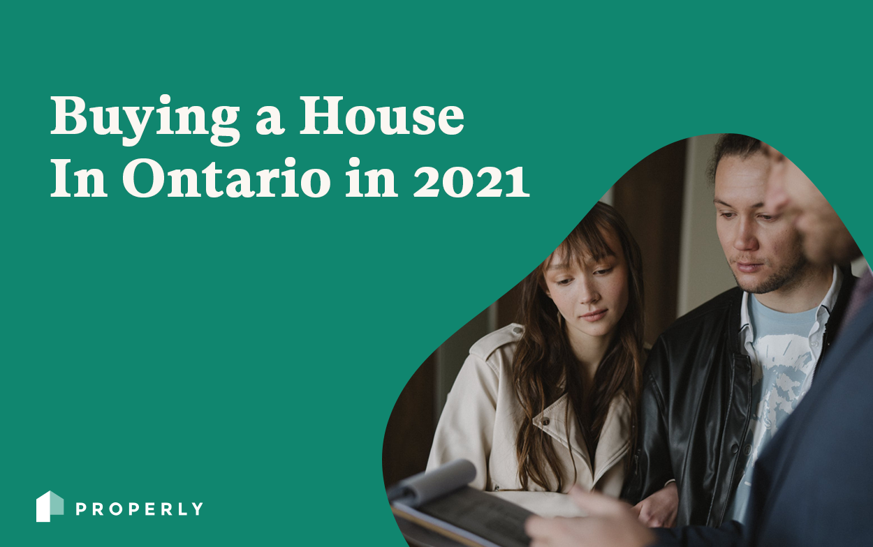 Buying A House in Ontario in 2021