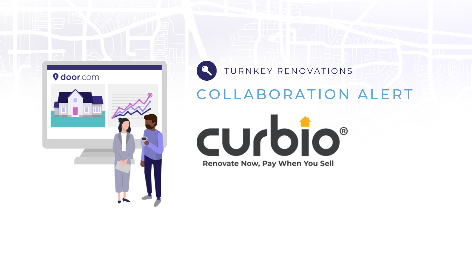 Why We've Partnered with Curbio, Inc. & Why That's Good News For Homeowners