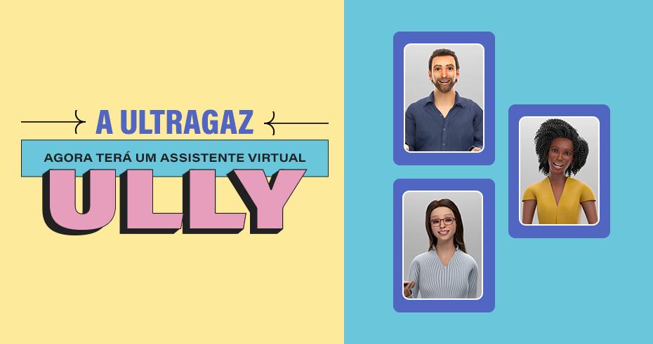Escolha o novo assistente virtual da Ultragaz