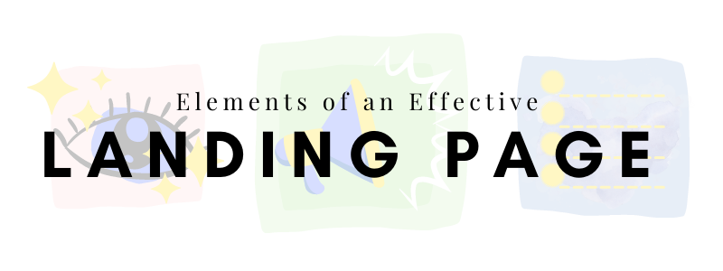 Elements of an Effective Landing Page