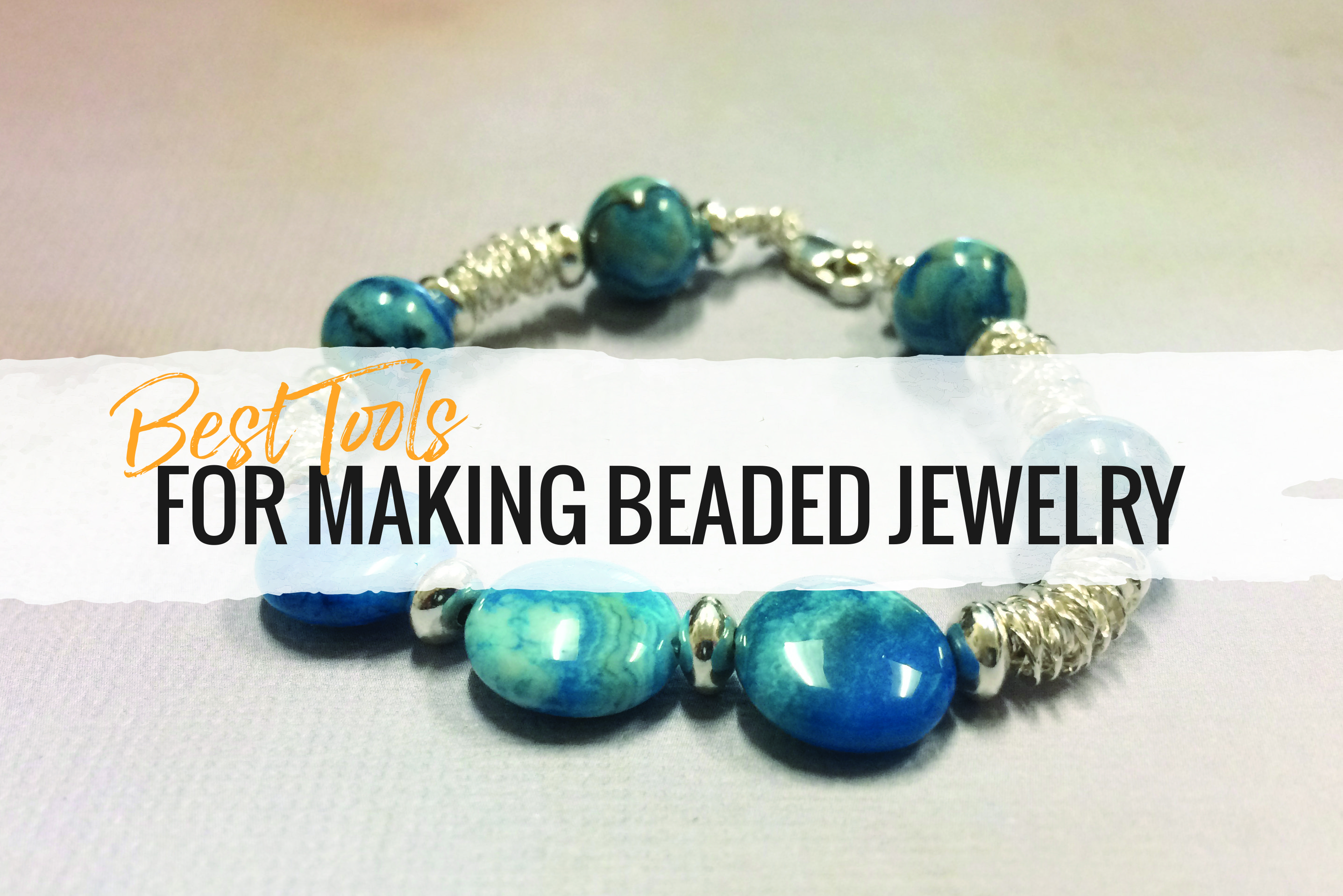 In this article you'll learn what the best jewelry beading tools are, what componenents you'll need to start beading and much more!