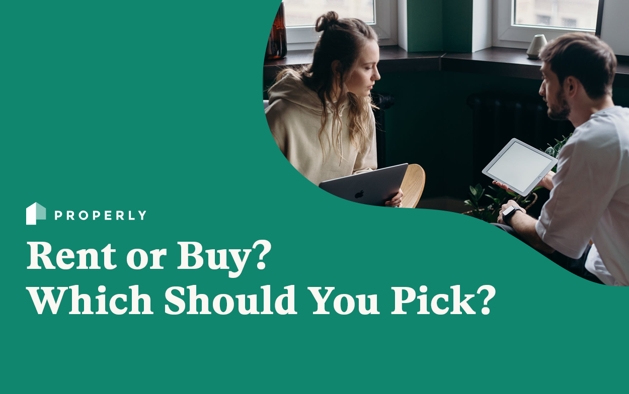 Rent or Buy? Which Should You Pick?