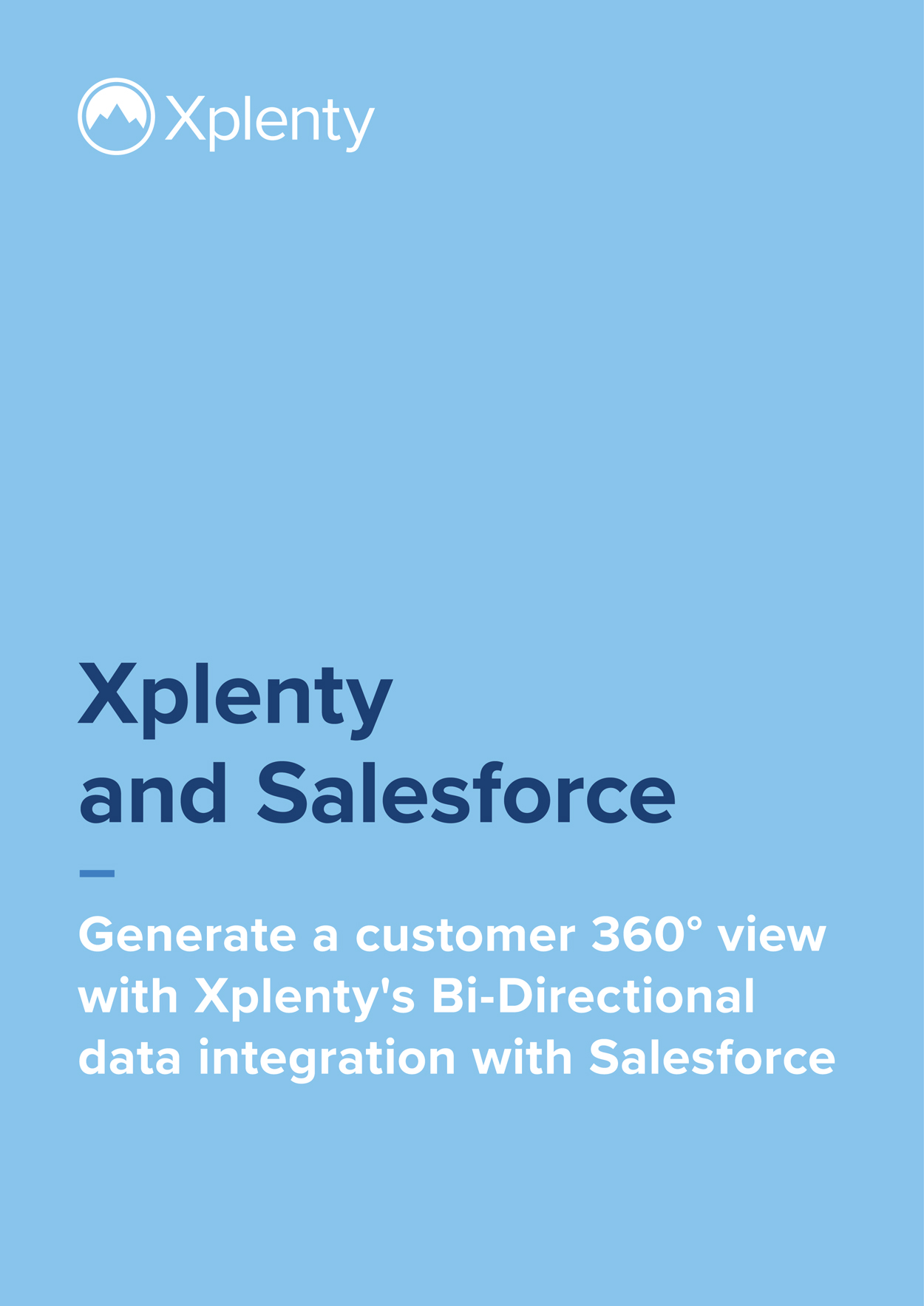 A Customer 360° View with Salesforce and Xplenty