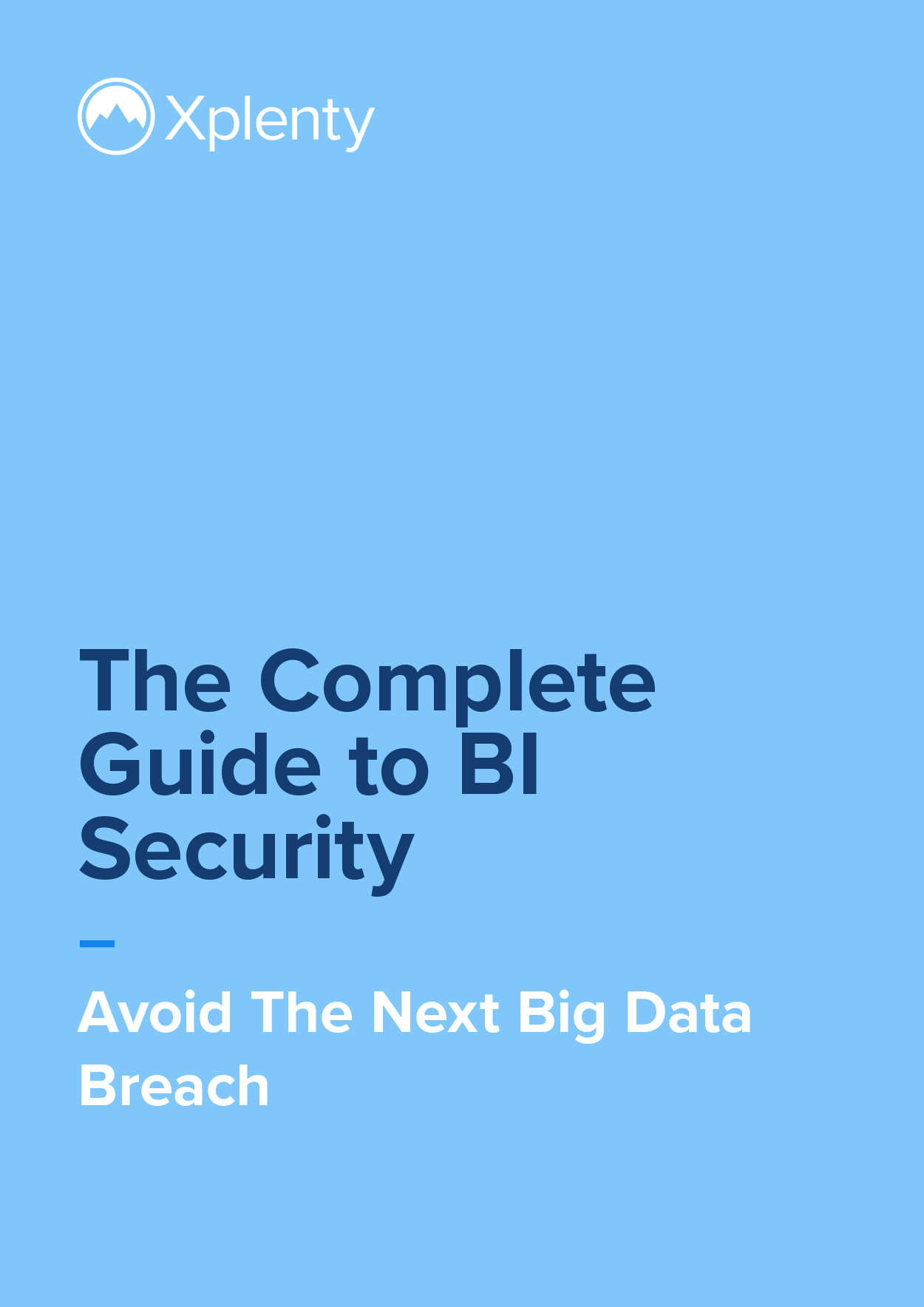 The Complete Guide to BI Security