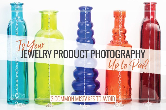 Learn about common mistakes in jewelry photography and how to fix them so your product photography shows your product in the best way.
