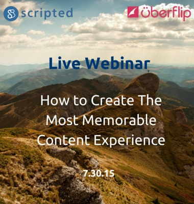 [Webinar Recap] How to Create The Most Memorable Content Experience