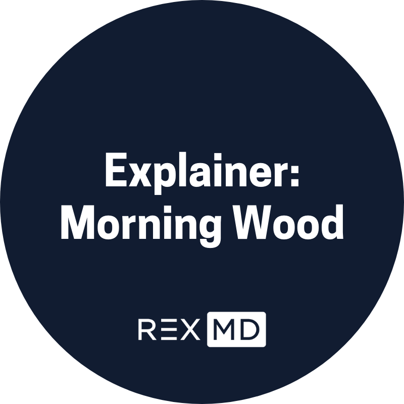 Morning Wood: What And Why?