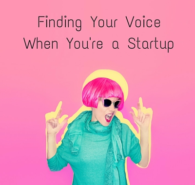 Who Am I? Finding Your Brand Voice When You're a Startup