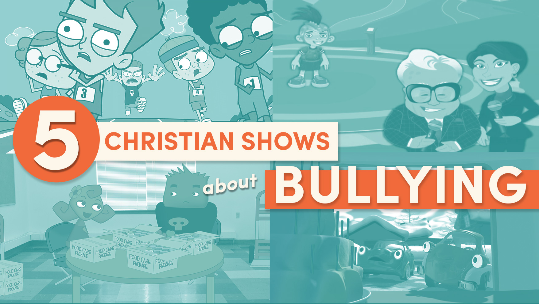 5 Christian Shows about Bullying