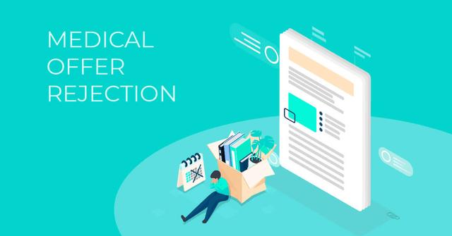 medical offer rejection