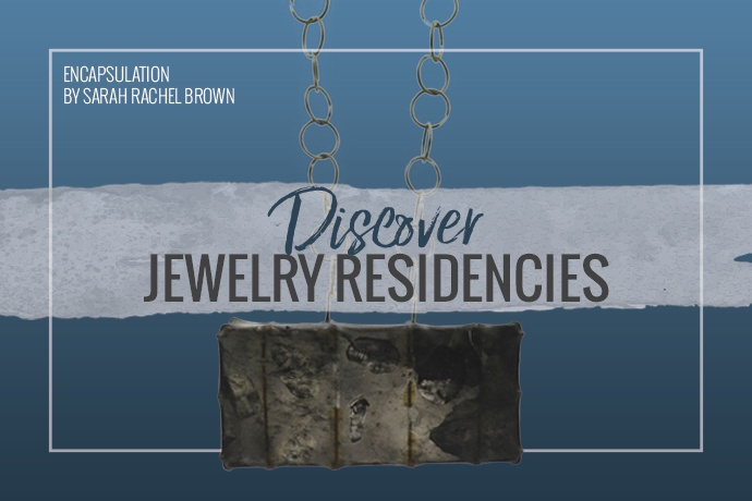 Having the time and resources to focus on your creativity and master your skills is what jewelry residencies are for.