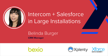 Intercom + Salesforce in Large Installations [VIDEO]