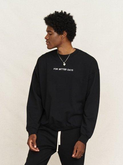 For Better Days Original Sweatshirt
