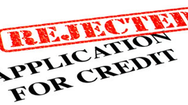 I've been refused credit – what should I do?