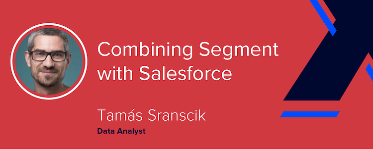 Combining Segment with Salesforce