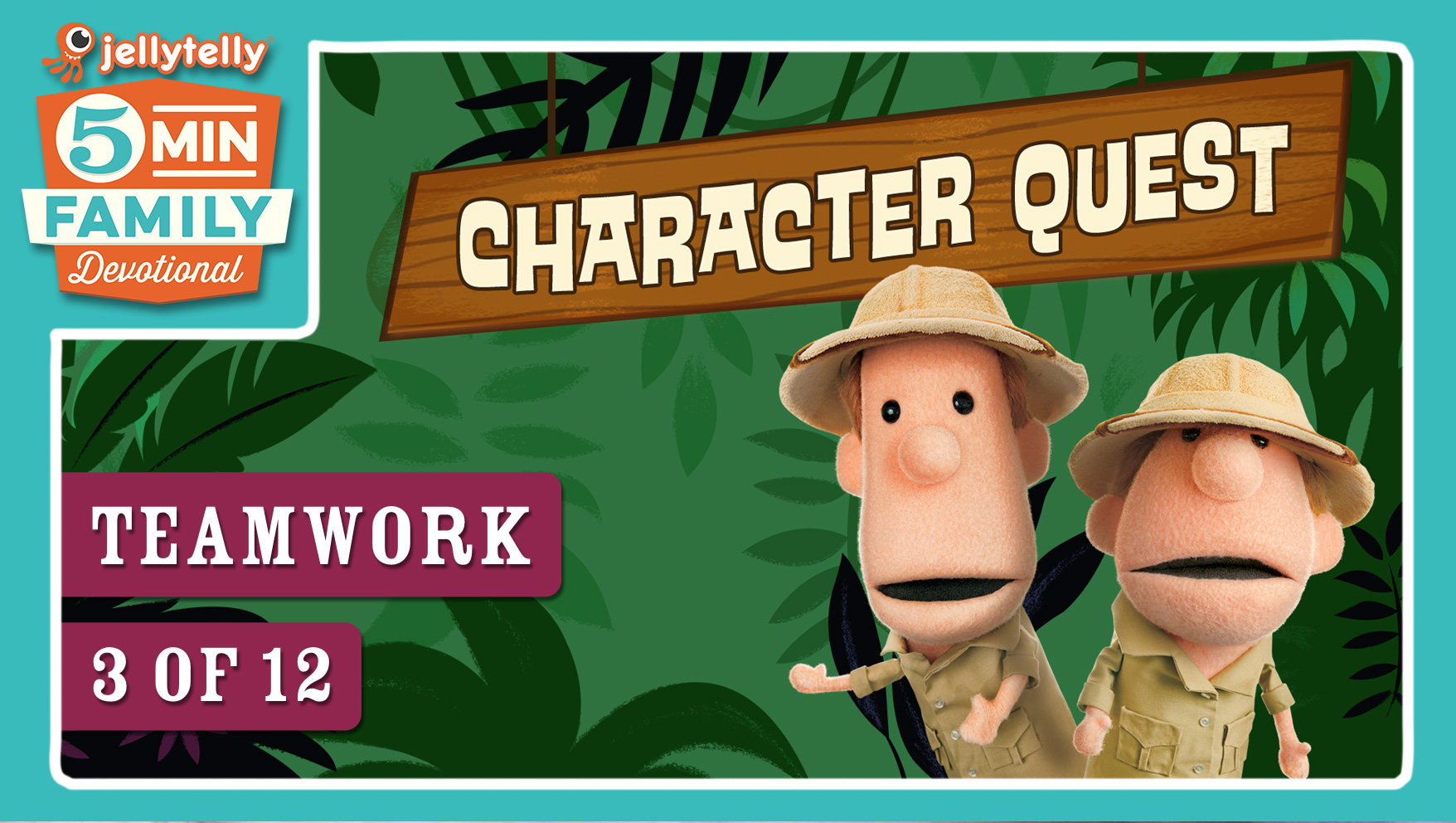 Teamwork - Character Quest 5 Minute Family Devotional