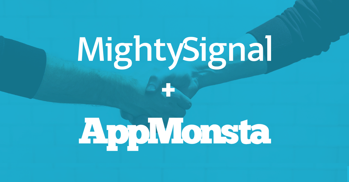 MightySignal + AppMonsta Is Already Awesome