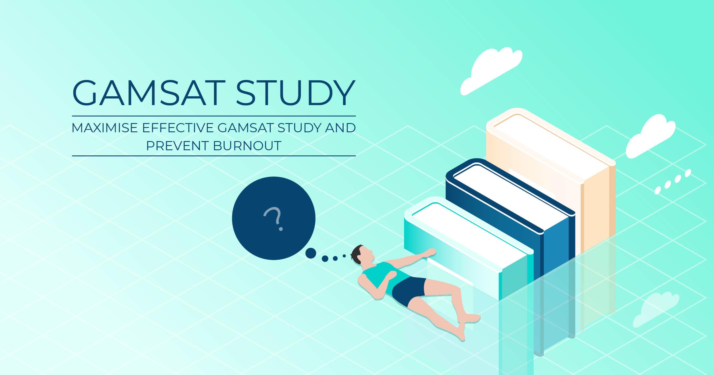 effective gamsat study