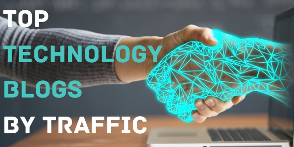 Top Technology Blogs by Traffic