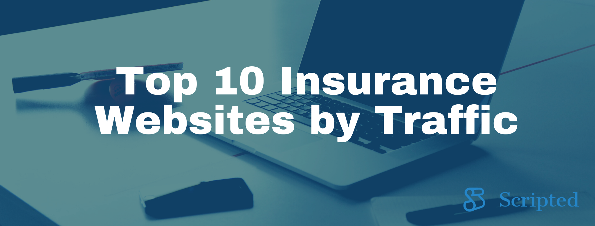 Top 10 Insurance Industry Websites by Organic Traffic