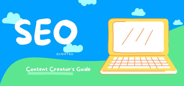 Top SEO Blogs to Follow as a Content Creator