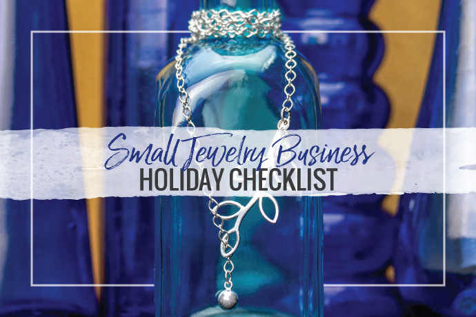 The holidays are overwhelming for most small jewelry business owners. Read our top tips on how to survive and thrive during the busy season.