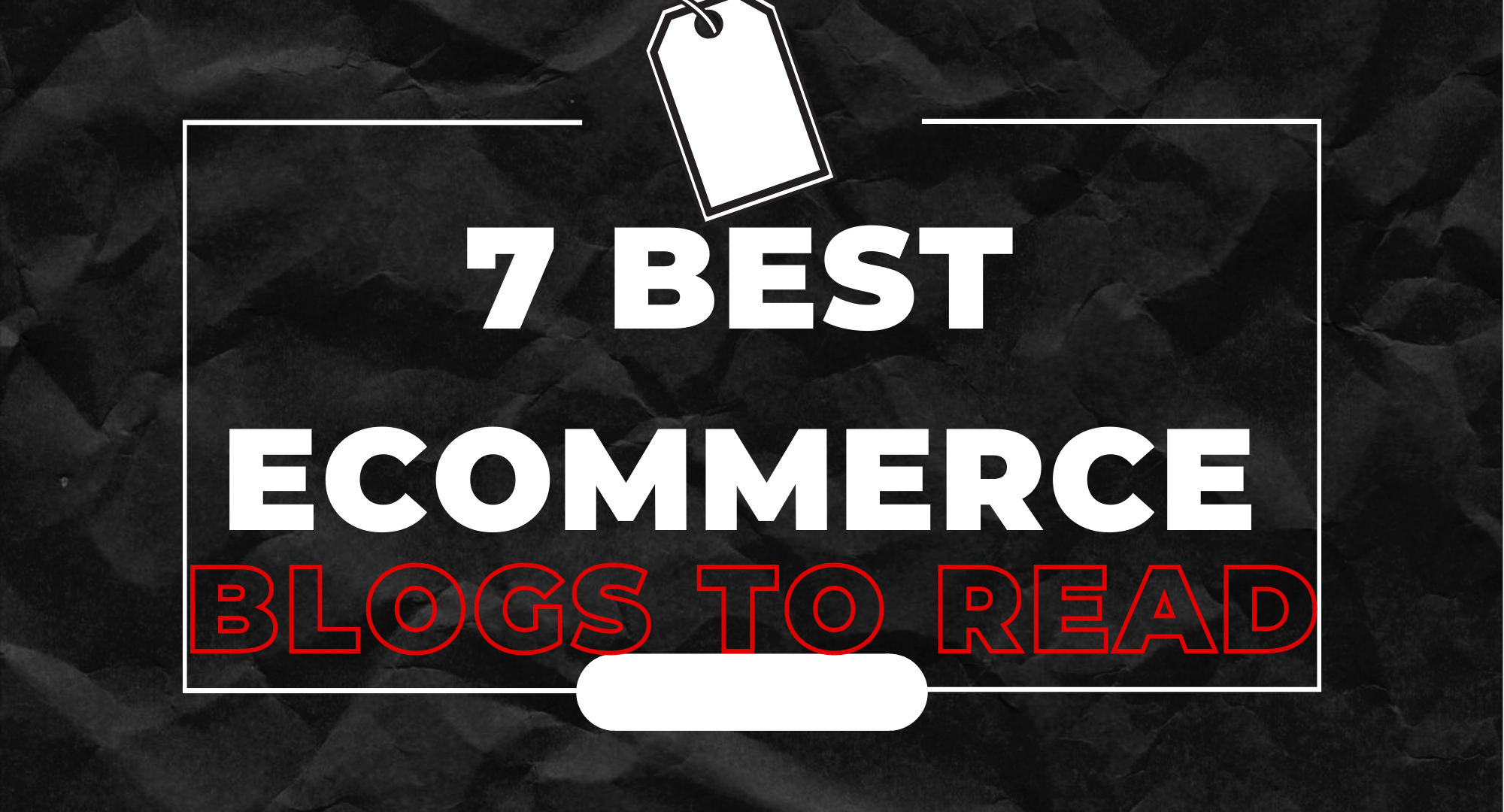 The 7 Best Ecommerce Blogs For Content Writers to Read