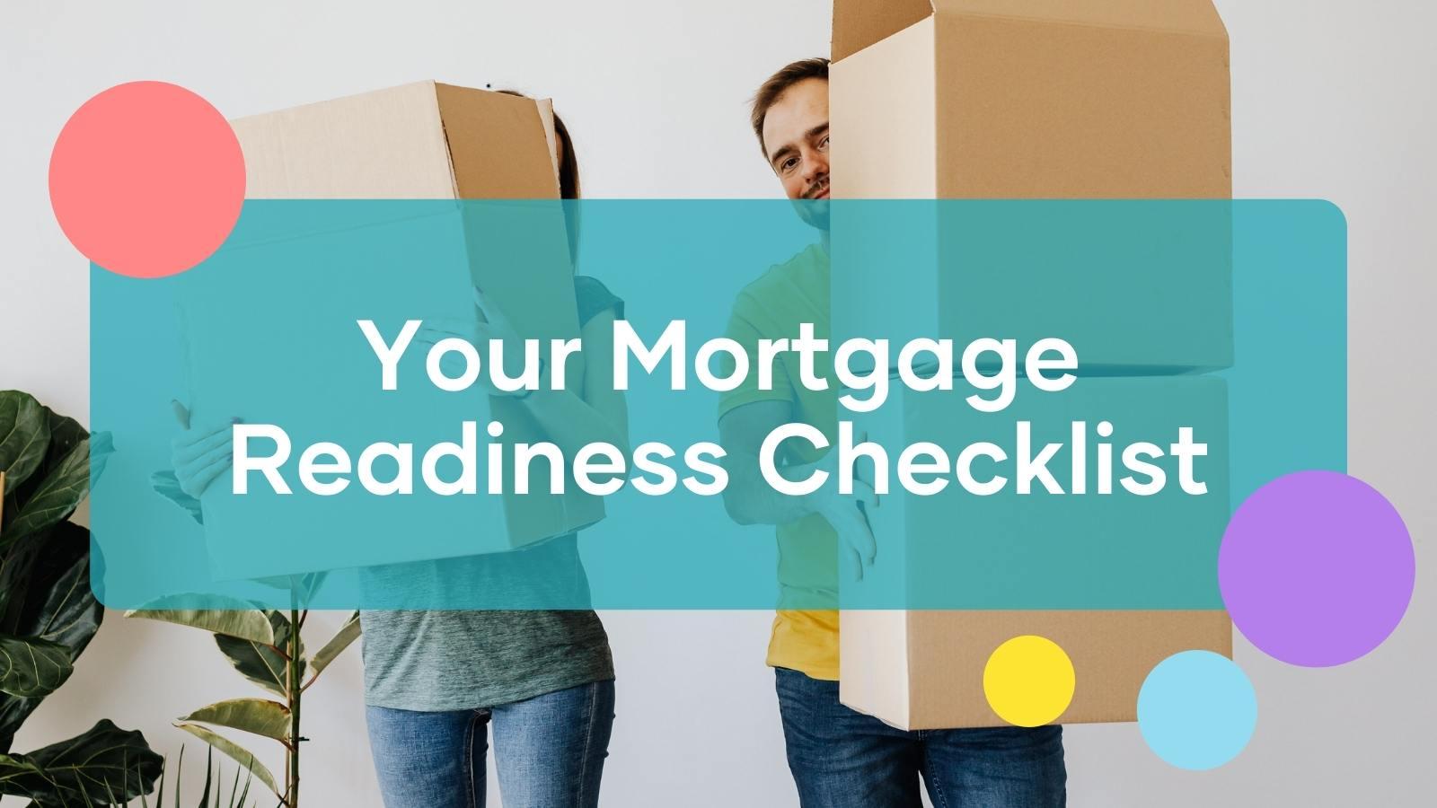 Mortgage readiness checklist.jpg