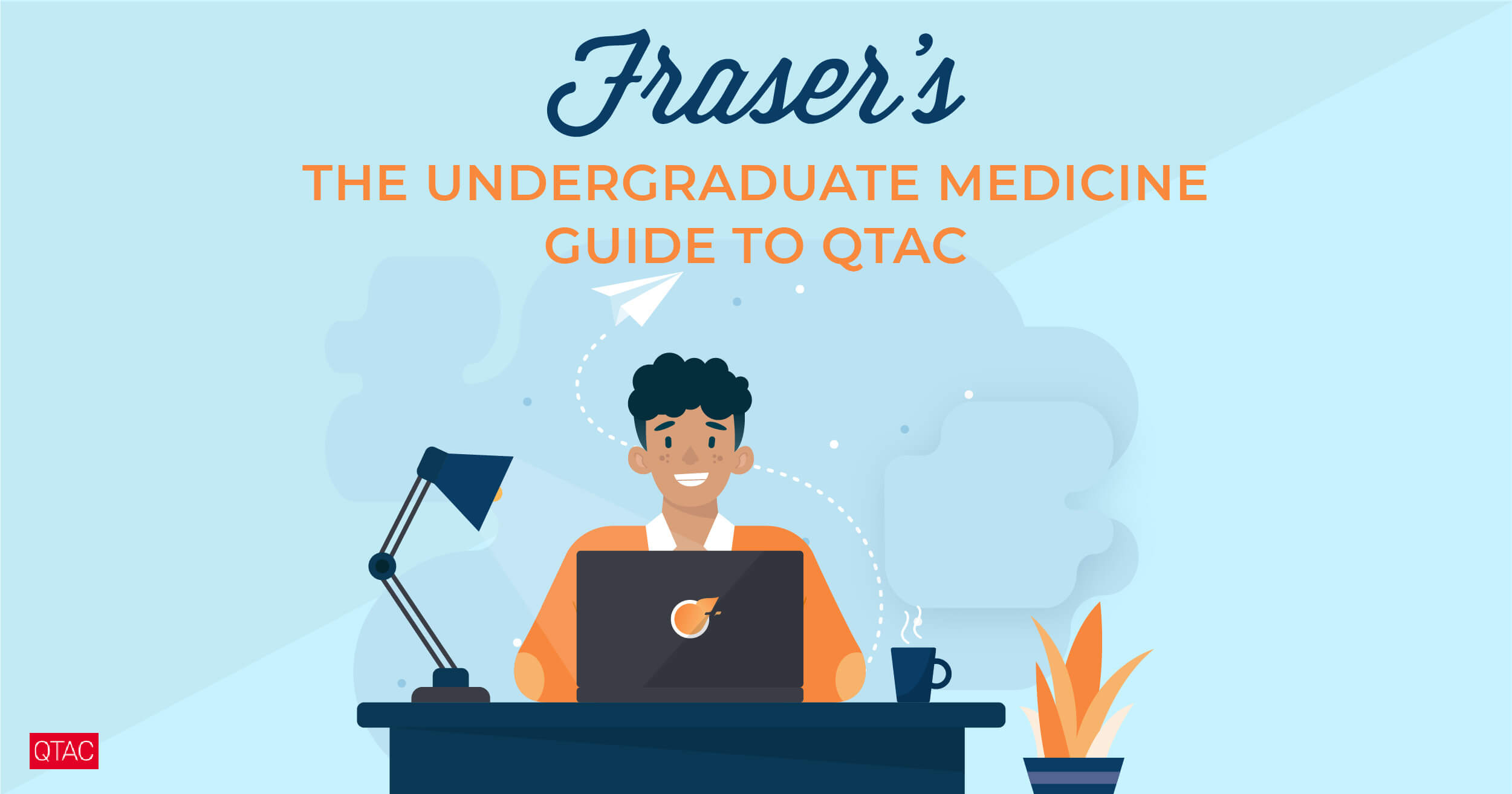 Undergraduate medicine guide to QTAC (Queensland Tertiary Admissions Centre)