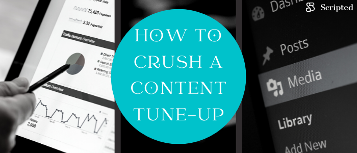 How to Crush a Content Tune-Up